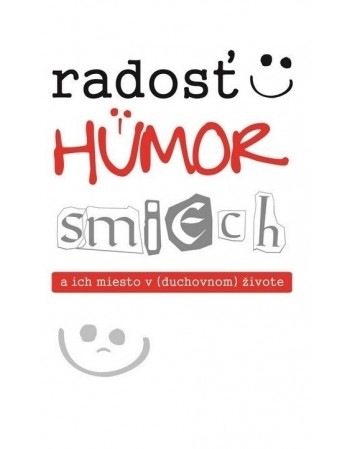 Radosť, humor, smiech