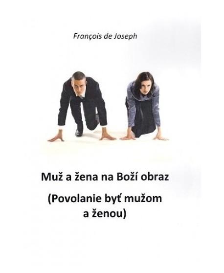 Muž a žena na Boží obraz ( Povolanie byť mužom a ženou)