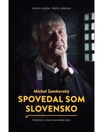 Spovedal som Slovensko -...