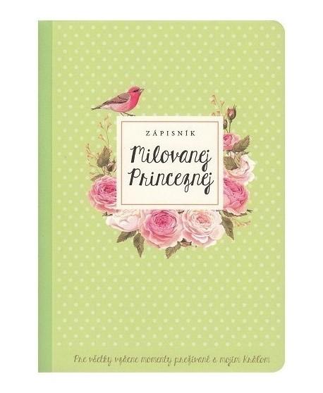 Zápisník milovanej princeznej, zelený - pre všetky vzácne momenty prežívané s mojím Kráľom
