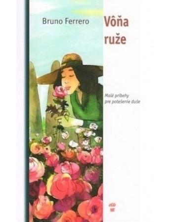 Vôna ruže - Malé príbehy...